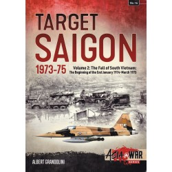 Target Saigon: The Fall of...