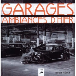 GARAGES, AMBIANCES D'HIER
