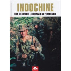 Indochine - Dien Bien Phu...