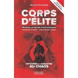 Corps d'Elite- Missions et...