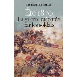 Eté 1870 - La guerre...