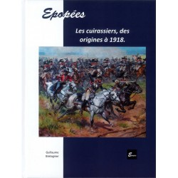 EPOPEES Les cuirassiers,...