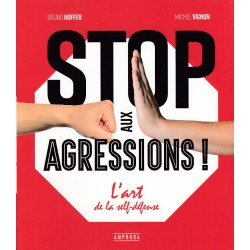 Stop aux agressions ! -...