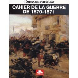 CAHIER DE LA GUERRE DE...