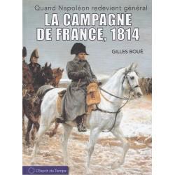 La Campagne de France 1814...