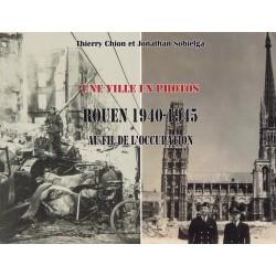 Rouen 1940-1945 au fil de...