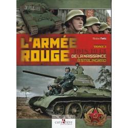 L'ARMÉE ROUGE - TOME 1 1918...
