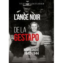 L'ANGE NOIR DE LA GESTAPO -...