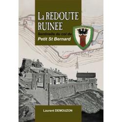 La Redoute Ruinée,...