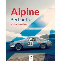 ALPINE BERLINETTE, LA REINE...