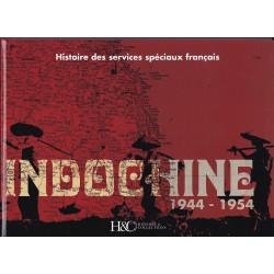 DGSE - Histoire des Services Spéciaux en Indochine 1944-1954