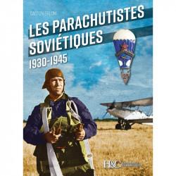 Les Parachutistes Soviétiques 1930-1945