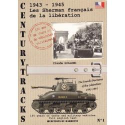 CenturyTracks : Les Sherman Français de la Libération 1943 - 1945