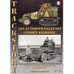 Trackstory 12 : les Autos Mitrailleuses Citroën Kegresse