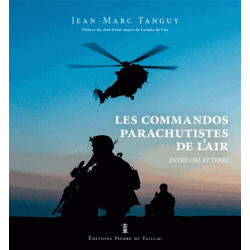 Les Commandos Parachutistes de l'Air -  Entre Ciel et Terre
