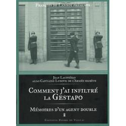 Comment j'ai infiltré la Gestapo - Mémoires d'un agent double