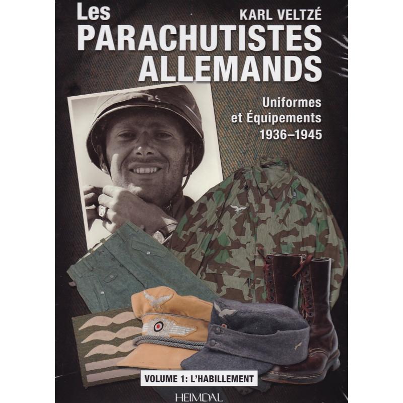 Paras Allemands Tome 1: Uniformes 1936-1945