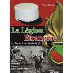 La Légion Etrangère en Indochine
