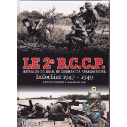 Le 2e BCCP en Indochine 1947-1949