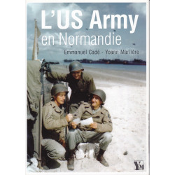 L'US Army en Normandie