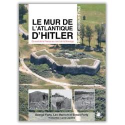 LE MUR DE L'ATLANTIQUE D'HITLER