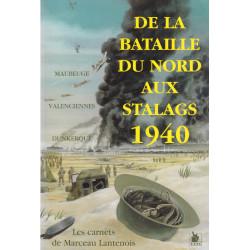 De la bataille du Nord aux Stalags 1940 Maubeuge Valenciennes Dunkerque