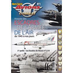 Avions de Combats HS1 :  Les Escadres de l'Armée de l'Air depuis 1945