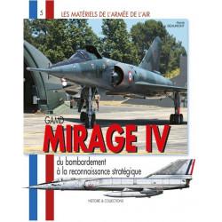 MIRAGE IV - Du bombardement à la reconnaissance stratégique.