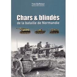 Chars & blindés de la bataille de Normandie - Tome II