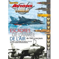 Avions de Combats HS2 :  Les Escadres de l'Armée de l'Air depuis 1945