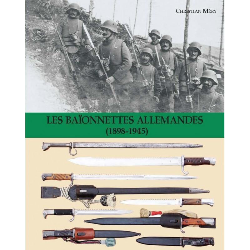 LES BAÏONNETTES ALLEMANDES 1898 – 1945