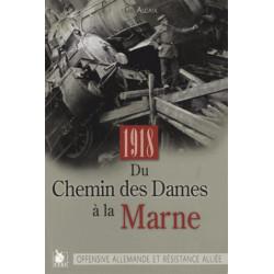 Du Chemin des Dames à la Marne - Offensive allemandes et résistance alliée (27 mai-3 juin 1918)
