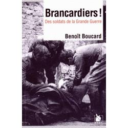 Brancardiers ! - Des soldats de la Grande Guerre
