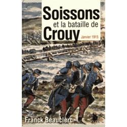 Soissons et la bataille de Crouy - Janvier 1915