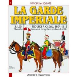 LA GARDE IMPERIALE T. 3
