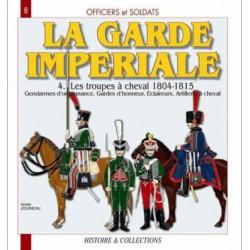 LA GARDE IMPERIALE T. 4