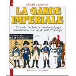 LA GARDE IMPERIALE T. 5