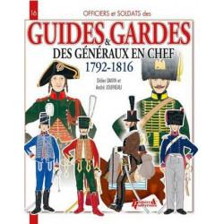 GUIDES ET GARDES DES GENERAUX EN CHEF