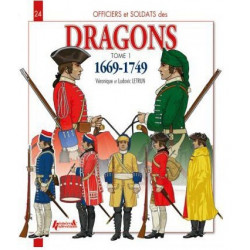 LES DRAGONS 1669-1749 - TOME 1 : O&S N°24