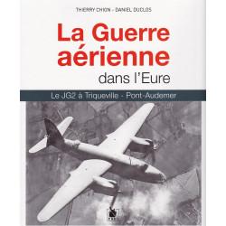La Guerre Aerienne dans l'Eure - 1940-1944