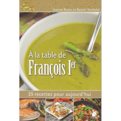 A la Table de François 1er