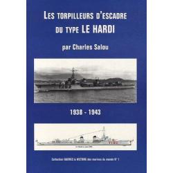 Les Torpilleurs d'Escadre du Type le HARDI - 1938-1943