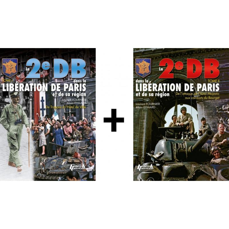 La 2eme DB dans la Libération de Paris Tome 1 & 2