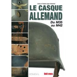 LE CASQUE ALLEMAND - Du M35 au M42