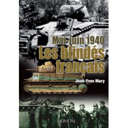 Les Blindés Français - Mai et Juin 1940