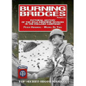 Burning Bridges (vol 1) - Pictorial history of the 82nd Airborne Division in the Holland Campaign