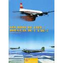 LES ROIS DU CIEL : Les Douglas DC-1 à DC-7.