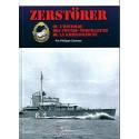 ZERSTÖRER ou l'histoire des contre-torpilleurs de la Kriegsmarine.