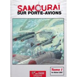 SAMOURAÏ sur Porte-avions - Tome 01