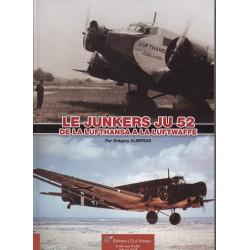 LE JUNKERS Ju 52, DE LA LUFTHANSA A LA LUFTWAFFE.